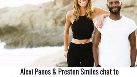 Alexi Panos & Preston Smiles on How To Create An Epic Life