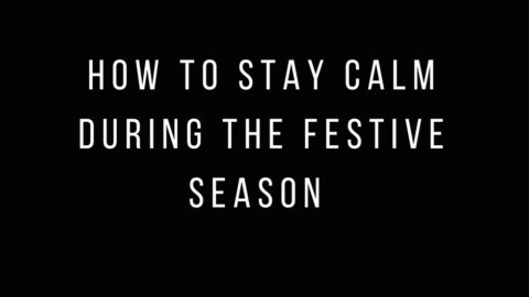 How to Manage Overwhelm during the Festive Season