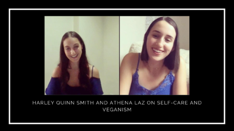 Harley Quinn Smith and Athena Laz on Veganism